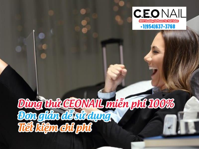 Dùng thử CEONAIL miễn phí 100% đơn giản dễ sử dụng và tiết kiệm chi phi