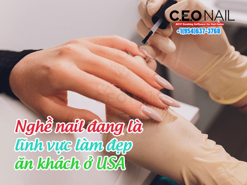 nghề nail đang là lĩnh vực làm đẹp ăn khách ở USA