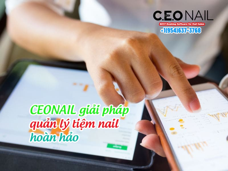 CEONAIL giải pháp quản lý tiệm nail hoàn hảo