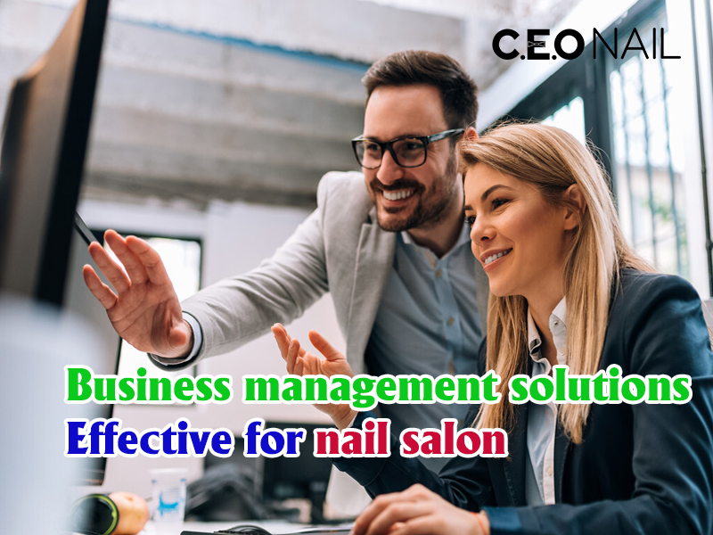 Effective business management solution for nail salon