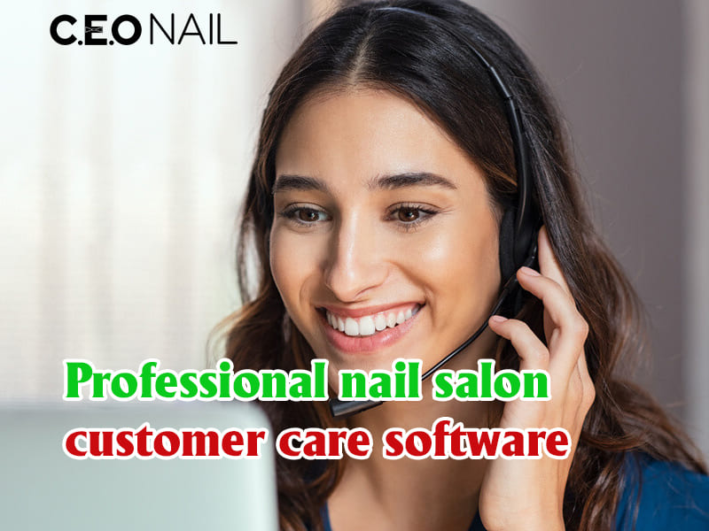 Professional nail salon customer care software