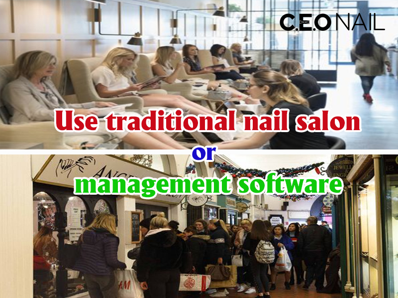 Use traditional nail salon or management software