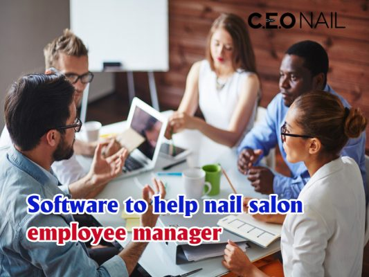 Software That Helps Nail Salon To Manage Staff