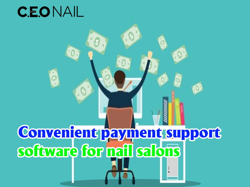 Convenient payment support software for nail salons