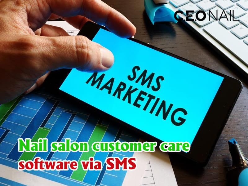Nail salon customer care software via SMS