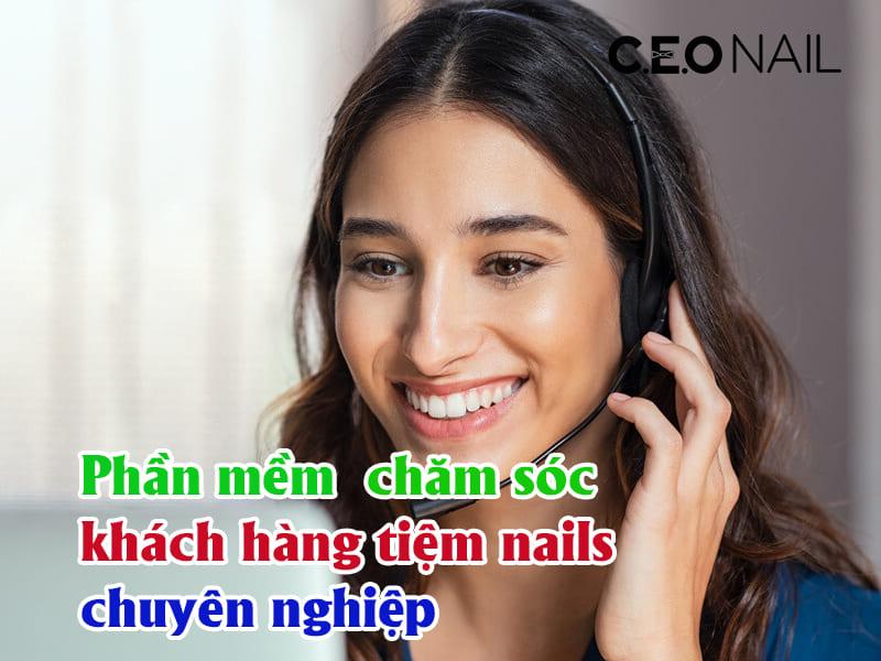 Phần mềm chăm sóc khách hàng tiệm nails chuyên nghiệp