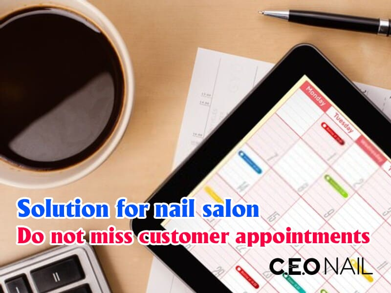 Nail salon solutions do not miss customer appointments