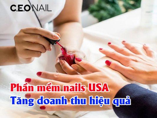 Phần mềm nails USA tăng doanh thu hiệu quả