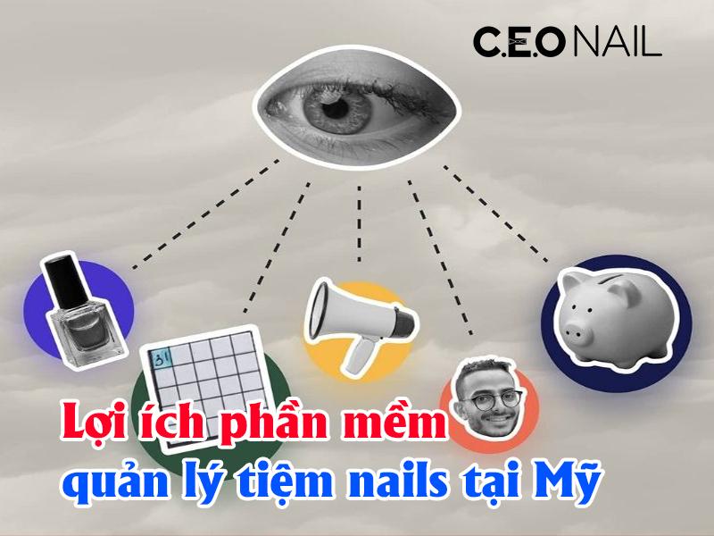 Lợi ích phần mềm quản lý tiệm nails tại Mỹ